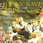 Danny Kaye Danny Kaye Sings 'Hans Christian Andersen' & Other Favourites