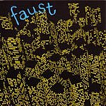 Faust 71 Minutes Of...