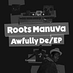 Roots Manuva Seat Yourself/Awfully Deep