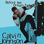 Calvin Johnson Before The Dream Faded...