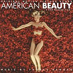 Thomas Newman American Beauty: Original Motion Picture Soundtrack