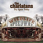 The Charlatans UK Try Again Today