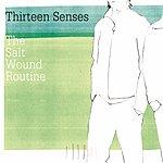 Thirteen Senses The Salt Wound Routine (Danton Edit)