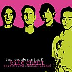 The Wonder Stuff Bile Chant