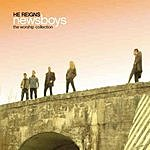 Newsboys He Reigns: The Worship Collection