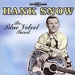 Hank Snow The Blue Velvet Band