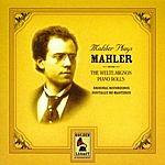 Gustav Mahler Mahler Plays Mahler