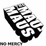 Mau Maus No Mercy