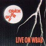 Crack The Sky Live On WBAB