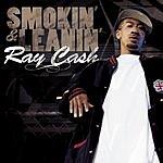 Ray Cash Smokin' & Leanin' (Parental Advisory)