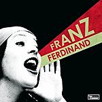 Franz Ferdinand You Could Have It So Much Better