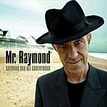 Raymond Van Het Groenewoud Mr. Raymond