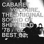 Cabaret Voltaire The Original Sound Of Sheffield, '78/'82 (Best Of)