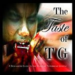 Throbbing Gristle The Taste of TG: A Beginner's Guide to the Music of Throbbing Gristle