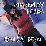 Kimberley Locke Coulda Been