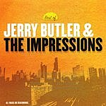 Jerry Butler & The Impressions Best Of Jerry Butler & The Impressions