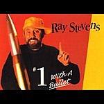 Ray Stevens #1 With A Bullet