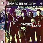 James Bilagody & The Cremains Sacred Stage