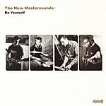 The New Mastersounds Be Yourself