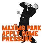 Maximo Park Apply Some Pressure (CD Single)