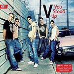 V You Stood Up (Single)