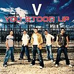 V You Stood Up