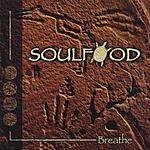 Soul Food Breathe (Bonus Disc)