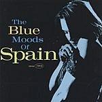 Spain The Blue Moods Of Spain