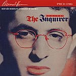 Bernard Herrmann The Inquirer: Original Motion Picture Scores & Sountracks