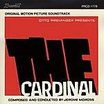 Jerome Moross The Cardinal (Original Motion Picture Soundtrack)