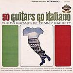 The 50 Guitars Of Tommy Garrett Goes Italiano