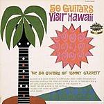 The 50 Guitars Of Tommy Garrett Visits Hawaii