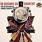 The 50 Guitars Of Tommy Garrett Go Country