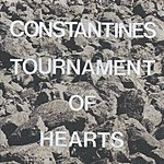 The Constantines Tournament Of Hearts