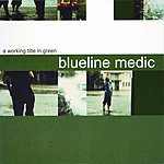 Blueline Medic A Working Title In Green