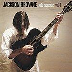 Jackson Browne Solo Acoustic, Vol.1 (Live)