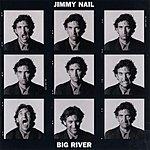 Jimmy Nail Big River