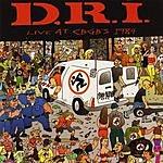 D.R.I. Live At CBGB's 1984