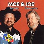 Moe & Joe Live At Billy Bob's Texas