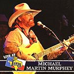 Michael Martin Murphey Live At Billy Bob's Texas