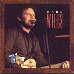 Mark Wills Live At Billy Bob's Texas