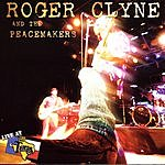 Roger Clyne & The Peacemakers Live At Billy Bob's Texas