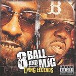 8Ball & MJG Living Legends (Parental Advisory)