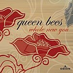 Queen Bees Whole New You (Single)