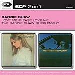 Sandie Shaw Love Me, Please Love Me/The Sandie Shaw Supplement
