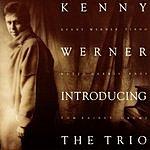 Kenny Werner Introducing The Trio