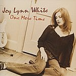 Joy Lynn White One More Time