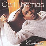 Carl Thomas Emotional
