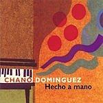 Chano Dominguez Hecho A Mano