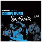 Danny Byrd Soul Function